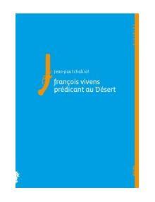 François Vivens prédicant au Désert