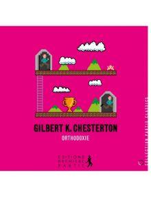 Orthodoxie de Gilbert K. Chesterton