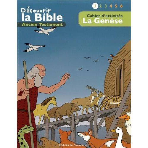 Cahier d'activités - Découvrir la Bible - Ancien Testament