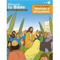 Cahier d'activités - Découvrir la Bible - Nouveau Testament - Montée à Jérusalem Volume 6