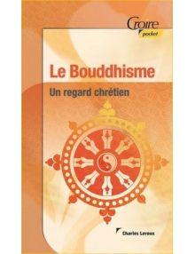 Le Bouddhisme - Un regard chrétien