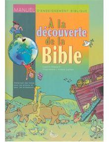 A la découverte de la Bible