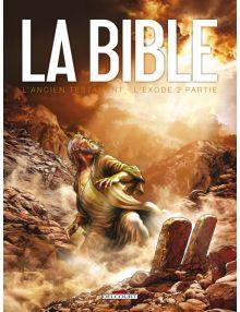 La Bible en bandes dessinées - l'Ancien Testament - L'Exode 2e partie