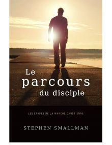 Le parcours du disciple - Les étapes de la marche chrétienne