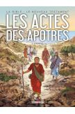 La Bible en bandes dessinées - Le Nouveau Testament - Les Actes des Apôtres 2