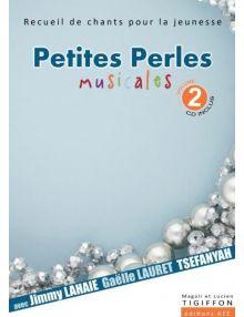 Petites perles musicales volume 2 (avec CD inclus)