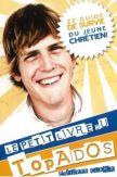 Le petit livre du Top Ados - Ze guide de survie du jeune chrétien