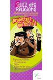 Quizz des religions - Protestant, qui es tu ?