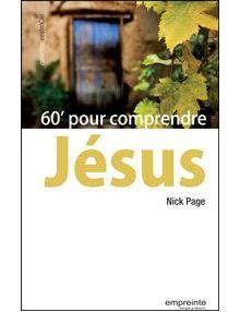 60 minutes pour comprendre Jésus