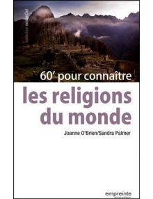 60 minutes pour connaitre les religions du monde