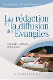 La rédaction et la diffusion des Évangiles - Contexte, méthode et lecteurs