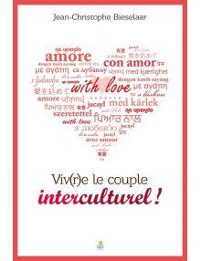 Vivre le couple interculturel !