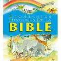 Etonnantes histoires de la Bible
