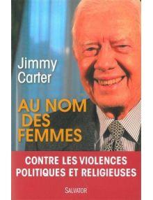 Au nom des femmes. Contre les violences politiques et religieuses