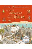 Le petit détective sur les traces de Jésus