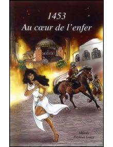 1453 Au cœur de l'enfer