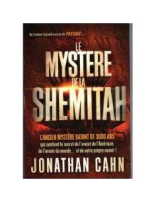 Le Mystère de la Shemitah