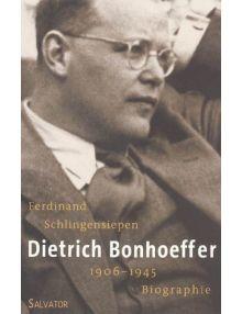 Dietrich Bonhoeffer, 1906 - 1945 biographie (format poche)