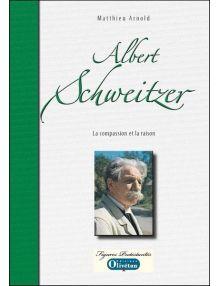 Albert Schweitzer, la compassion et la raison
