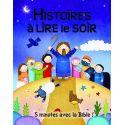 Histoires à lire le soir - 5 minutes avec la Bible !