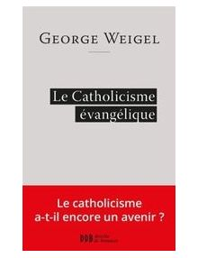 Le Catholicisme évangélique