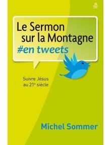 Le Sermon sur la Montagne en tweets