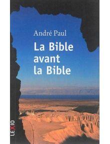 La Bible avant la Bible