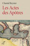 Les actes des apôtres - Mon ABC de la Bible