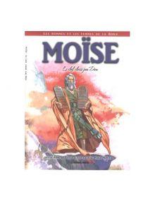 Moïse : Le chef choisi par Dieu