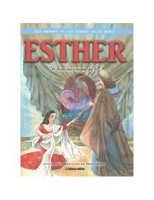 Esther : Une femme aussi courageuse que belle