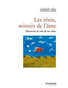 Les rêves, miroirs de l'âme