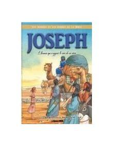 Joseph : L'homme qui a appris le sens de ses rêves