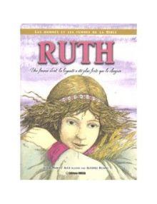 Ruth : Une femme dont la loyauté a été plus forte que le chagrin