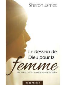 Le dessein de Dieu pour la femme