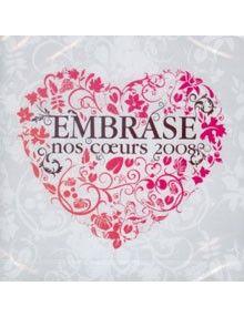 CD Embrase nos coeurs 2008