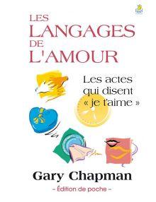 Les langages de l'amour - édition de poche