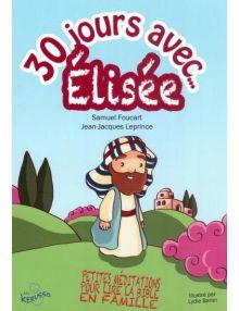 30 jours avec Elisée
