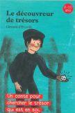 Le découvreur de trésors : un conte pour chercher le trésor qui est en soi