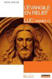 L'évangile en relief - Luc
