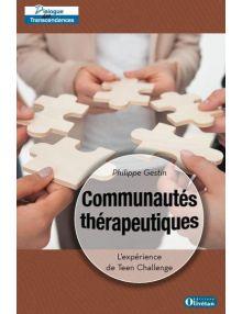 Communautés thérapeutiques - L'expérience de Teen Challenge