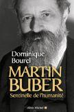 Martin Buber, sentinelle de l'humanité