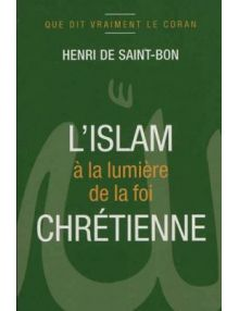 L'islam à la lumière de la foi chrétienne
