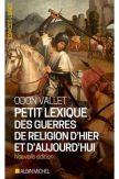 Petit lexique des guerres de religion d'hier et d'aujourd'hui