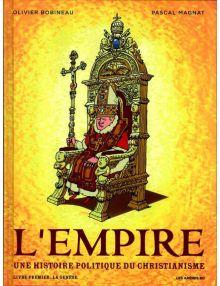 BD L'empire - Une histoire politique du christianisme - Livre Premier : La genèse