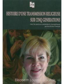 Histoire d'une transmission religieuse sur cinq générations