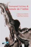 Emmanuel Lévinas et la pensée de l'infini