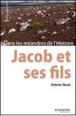 Jacob et ses fils - Dans les méandres de l'Histoire