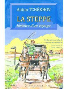La Steppe, histoire d'un voyage
