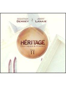 CD Héritage - cantiques et hymnes volume 2
