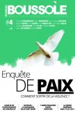 Revue Boussole - Enquête de Paix - Comment sortir de la violence ?